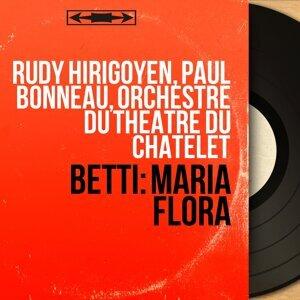 Rudy Hirigoyen, Paul Bonneau, Orchestre du Théâtre du Châtelet 歌手頭像