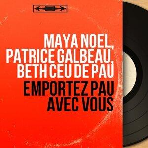 Maya Noël, Patrice Galbeau, Bèth cèu de Pau アーティスト写真