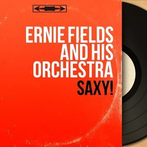 Ernie Fields and His Orchestra