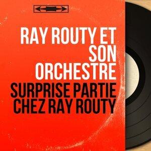 Ray Routy et son orchestre 歌手頭像