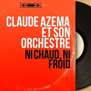 Claude Azéma et son orchestre 歌手頭像