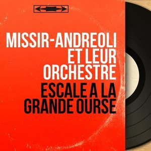 Missir-Andreoli et leur orchestre 歌手頭像
