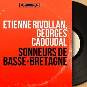 Etienne Rivollan, Georges Cadoudal アーティスト写真