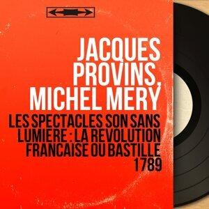 Jacques Provins, Michel Méry アーティスト写真