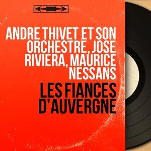 André Thivet et son orchestre, José Riviera, Maurice Nessans アーティスト写真