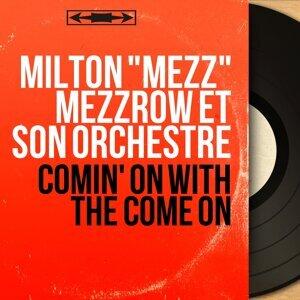 """Milton """"Mezz"""" Mezzrow et son orchestre 歌手頭像"""