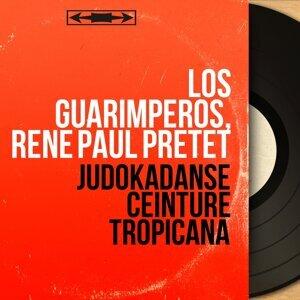 Los Guarimperos, René Paul Prêtet 歌手頭像