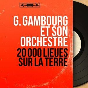 G. Gambourg et son orchestre 歌手頭像