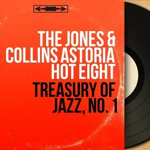 The Jones & Collins Astoria Hot Eight 歌手頭像