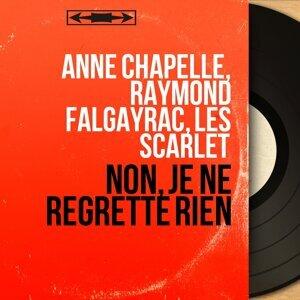 Anne Chapelle, Raymond Falgayrac, Les Scarlet 歌手頭像
