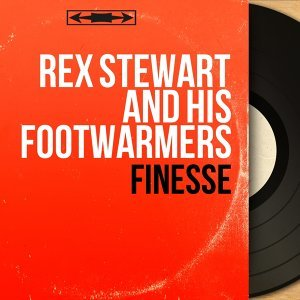 Rex Stewart and His Footwarmers 歌手頭像