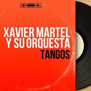 Xavier Martel y Su Orquesta 歌手頭像