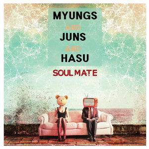 Myungs And Juns And Hasu 歌手頭像