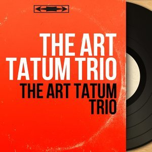 The Art Tatum Trio
