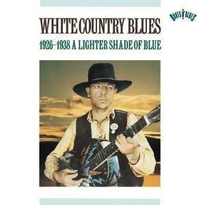 White Country Blues (1926-1938) 歌手頭像