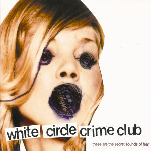 White Circle Crime Club 歌手頭像
