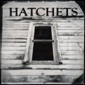 Hatchets 歌手頭像