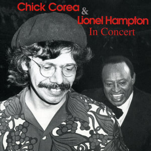 Chick Corea And Lionel Hampton アーティスト写真
