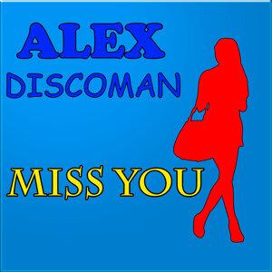 Alex DiscoMan アーティスト写真