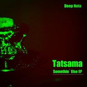 Tatsama 歌手頭像