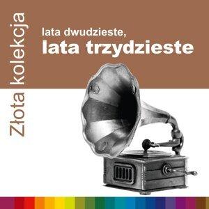 Zlota Kolekcja - Lata 20-Te, Lata 30-Te 歌手頭像