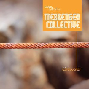Jason Steele's Messenger Collective アーティスト写真