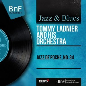 Tommy Ladnier and His Orchestra 歌手頭像