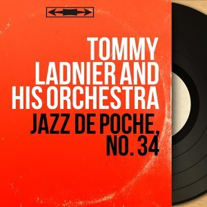 Tommy Ladnier and His Orchestra