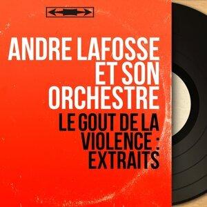 André Lafosse et son orchestre 歌手頭像