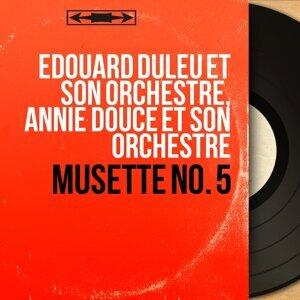 Edouard Duleu et son orchestre, Annie Douce et son orchestre 歌手頭像