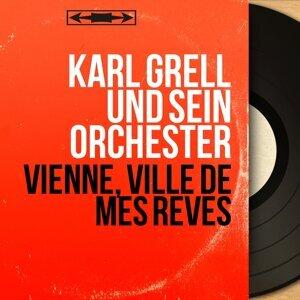 Karl Grell und sein Orchester 歌手頭像