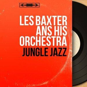 Les Baxter ans His Orchestra