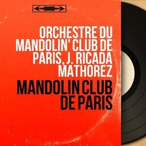 Orchestre du Mandolin' Club de Paris, J. Ricada Mathorez 歌手頭像