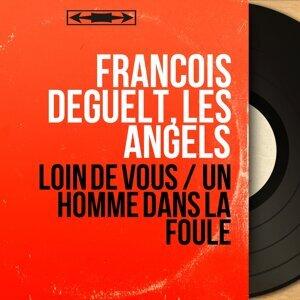 François Deguelt, Les Angels 歌手頭像