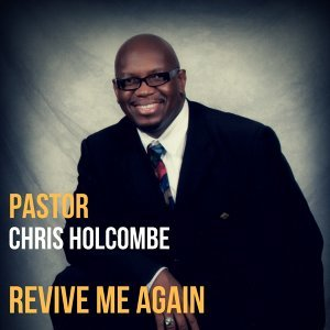 Pastor Chris Holcombe アーティスト写真