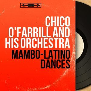 Chico O'Farrill and His Orchestra 歌手頭像