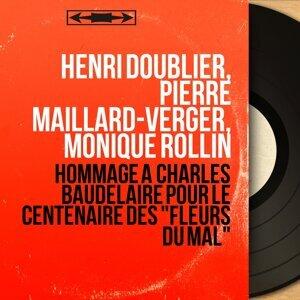 Henri Doublier, Pierre Maillard-Verger, Monique Rollin 歌手頭像