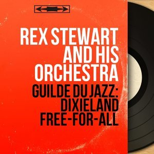 Rex Stewart and His Orchestra 歌手頭像