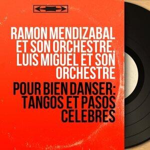 Ramon Mendizabal et son orchestre, Luis Miguel et son orchestre 歌手頭像