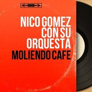 Nico Gomez Con Su Orquesta 歌手頭像