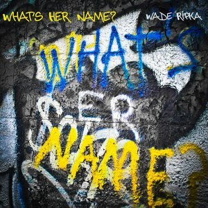 Wade Ripka 歌手頭像