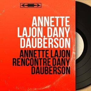 Annette Lajon, Dany Dauberson 歌手頭像
