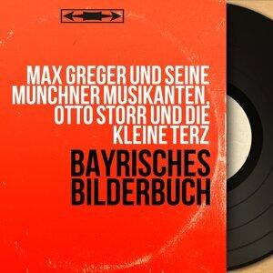 Max Greger und seine Münchner Musikanten, Otto Storr und die Kleine Terz 歌手頭像