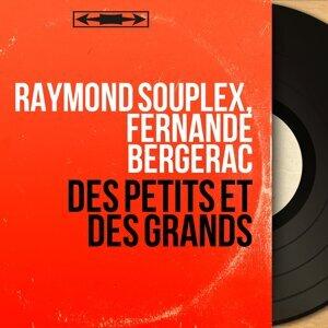 Raymond Souplex, Fernande Bergerac 歌手頭像