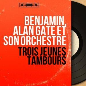 Benjamin, Alan Gate et son orchestre 歌手頭像