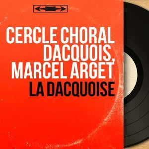 Cercle choral dacquois, Marcel Arget 歌手頭像