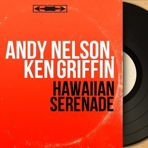 Andy Nelson, Ken Griffin 歌手頭像