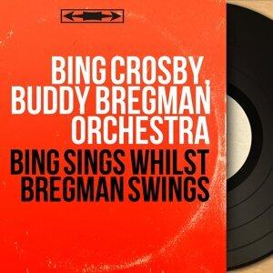 Bing Crosby, Buddy Bregman Orchestra 歌手頭像