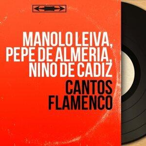 Manolo Leiva, Pepe De Almeria, Nino De Cadiz 歌手頭像