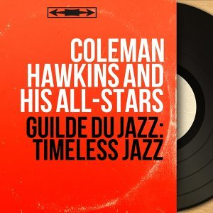 Coleman Hawkins and His All-Stars 歌手頭像